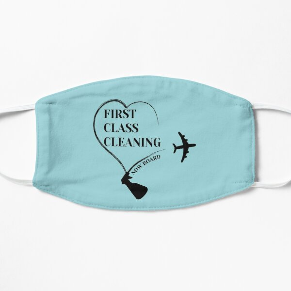 First Class Cleaning Inspirational Housekeeping Gift T-Shirt   Mask