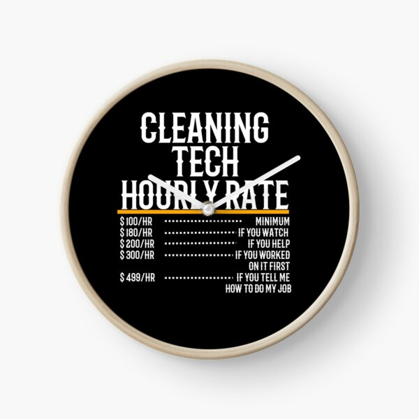Cleaning Tech Hourly Rate Clock