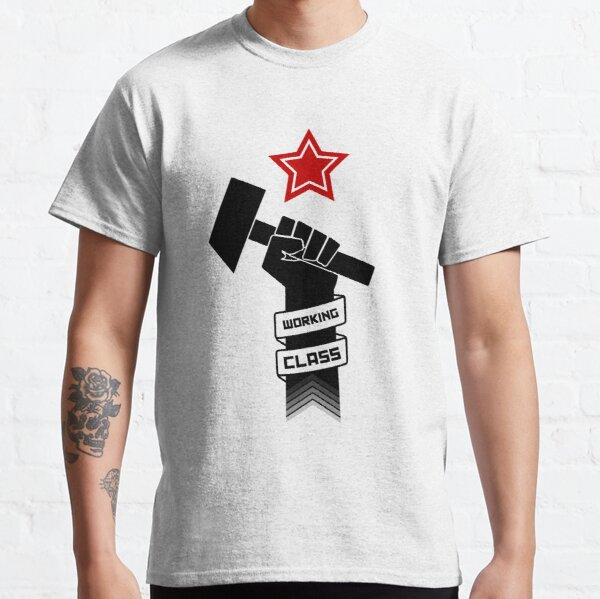 Raised Fist of Protest - Working Class Classic T-Shirt