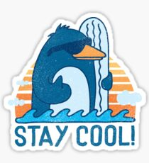 STAY COOL! Sticker