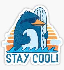 STAY COOL! Sticker