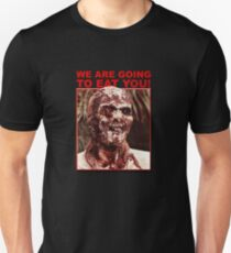 We Are Going to Eat You | Zombi 2 T-Shirt