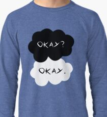 The Fault in Our Stars: Okay? Lightweight Sweatshirt