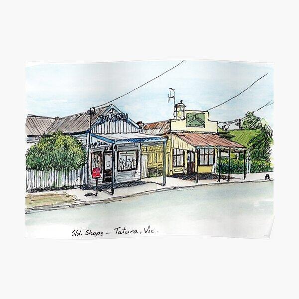 Australian Scenes - Old shops - Tatura, Vic, Aus. Poster
