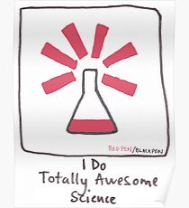 I do totally awesome science Poster