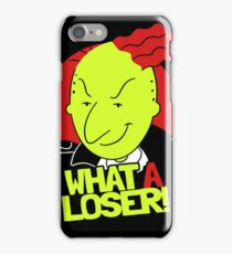 What A Loser! iPhone Case/Skin