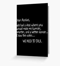 alcohol talk Greeting Card