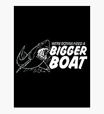 bigger boat Photographic Print