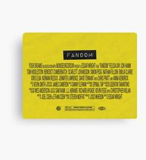 Fandom - The Movie Canvas Print