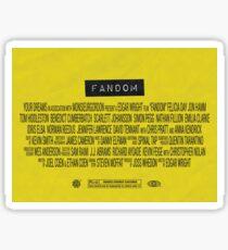 Fandom - The Movie Sticker