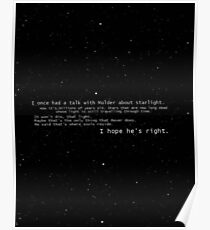 I once had a talk with mulder about starlight... Poster