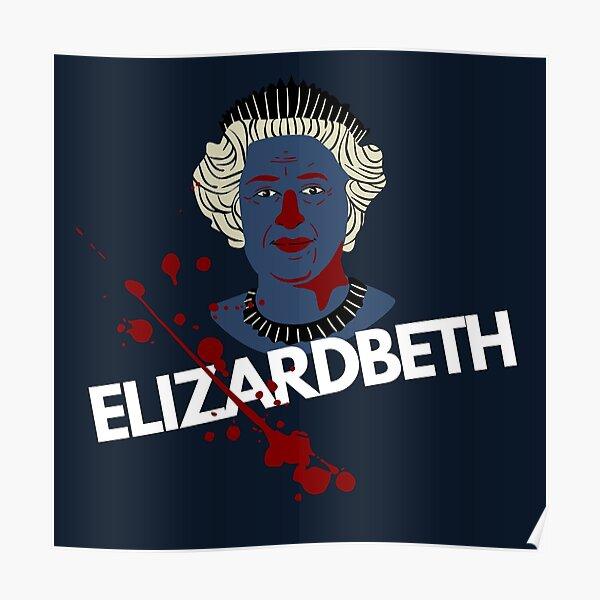 E Lizard BETH The Shapeshifting Reptilian Queen Poster