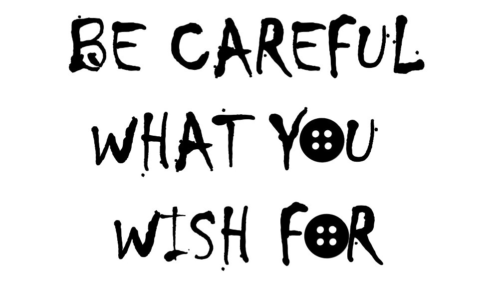 Quot Coraline Be Careful What You Wish For 2 Quot By
