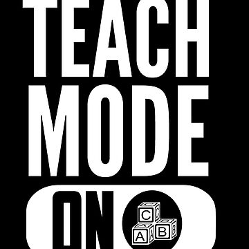 Teach Mode On by therealman