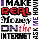Real money on the internet by Dave Crokaert