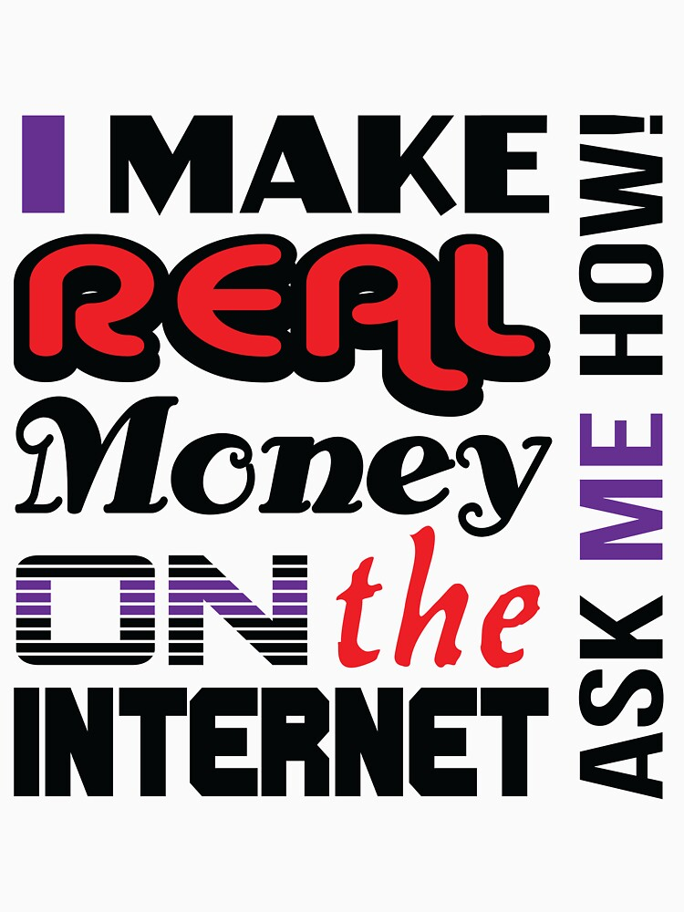Real money on the internet by davecrokaert