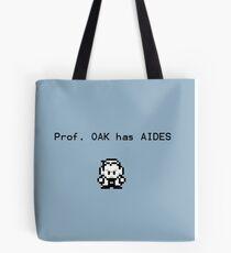 Prof. Oak has Aides Tote Bag