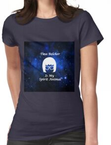 Tina Belcher  Is My Spirit Animal  Womens Fitted T-Shirt