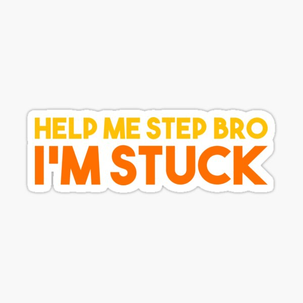 Aide-moi mon frère, je suis coincé Sticker
