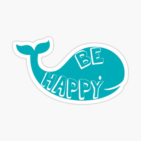 Be Happy - Whale Sticker