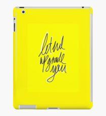 """Upgrade You""  iPad Case/Skin"