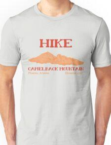 Hike Camelback Mountain! Unisex T-Shirt