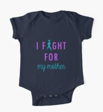 I Fight For My Mother One Piece - Short Sleeve
