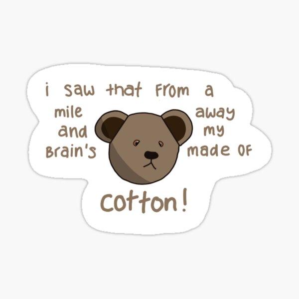 Citation de l'ours Damon Sticker