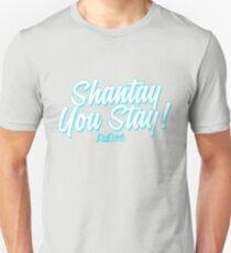 Shantay You Stay - RuPaul's Drag Race Unisex T-Shirt