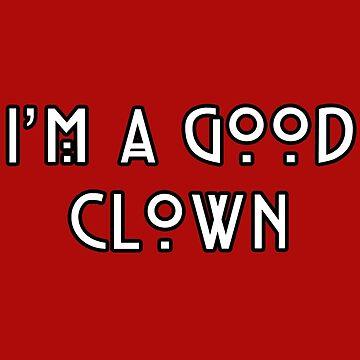 I'm A Good Clown by Katayanagi