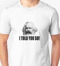 Told ya Unisex T-Shirt