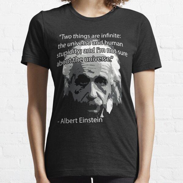 ¡Camiseta de la cita de Einstein! Camiseta esencial