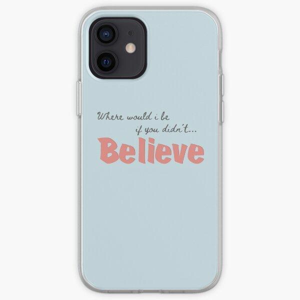 Believe Funda blanda para iPhone