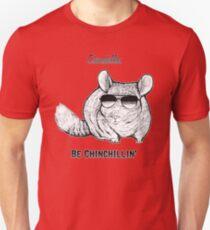 Chinchillas be Chinchillin' Unisex T-Shirt