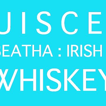 Uisce Beatha: Irish Whiskey by Carpaccio