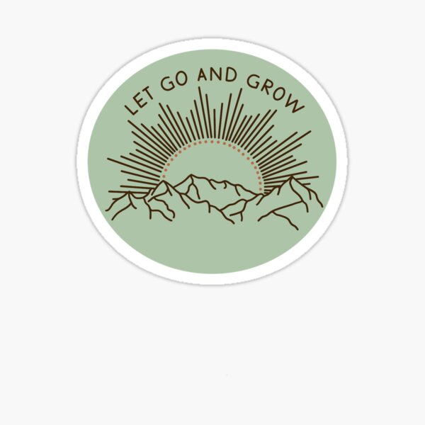 Let Go and Grow Mountain Sticker Sticker