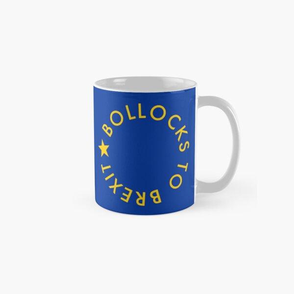 Bollocks to Brexit mug Classic Mug