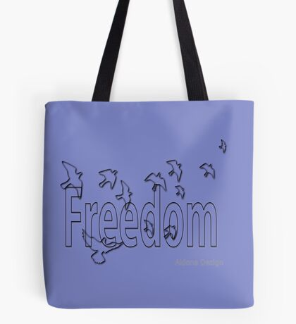 Freedom (6344 views) Tote Bag