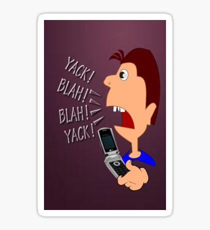 Yack Yack!  I phone case (4219 Views) Sticker