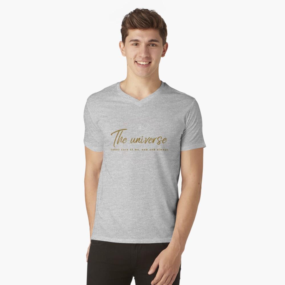 The universe takes care of me V-Neck T-Shirt