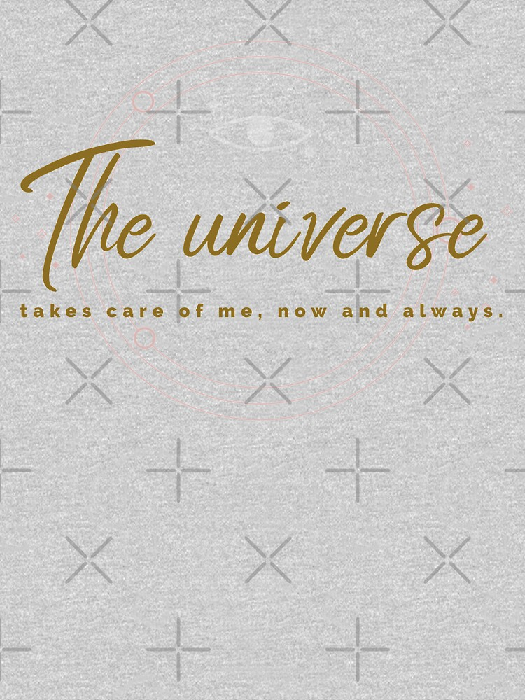 The universe takes care of me by WendyLeyten