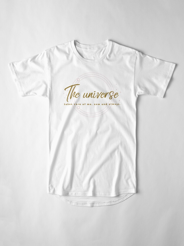 Alternate view of The universe takes care of me Long T-Shirt