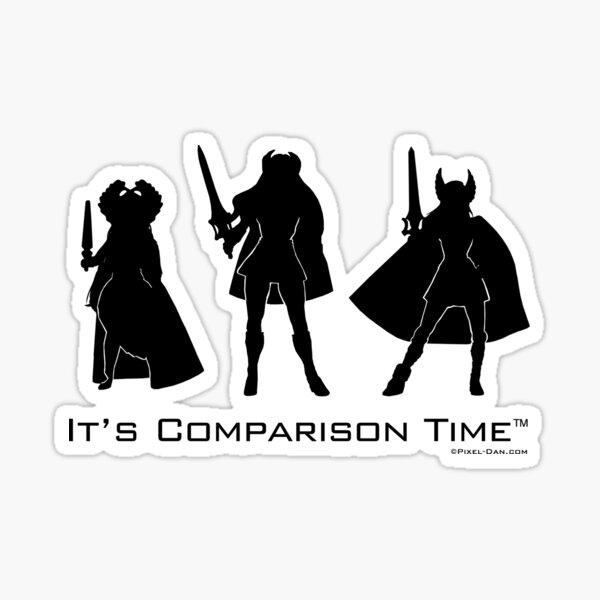 It's Comparison Time - Heroine Black Sticker