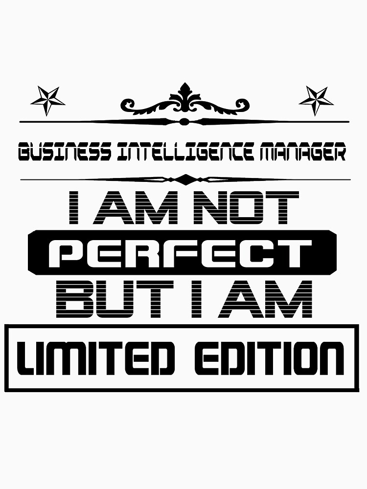 Business Intelligence Manager Limited Edition by RobtGunnerson