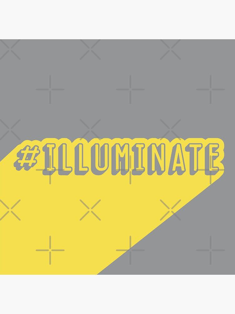 Hashtag Illuminate by a-golden-spiral