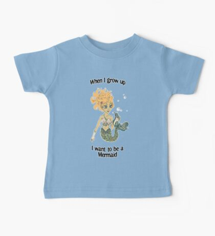 When I grow up, I want to be a mermaid! Kids Clothes