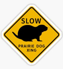 Slow Prairie Dog Crossing, Road Sign, Arizona, USA Sticker