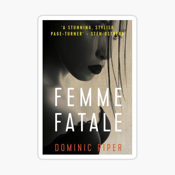 Femme Fatale cover art. Sticker