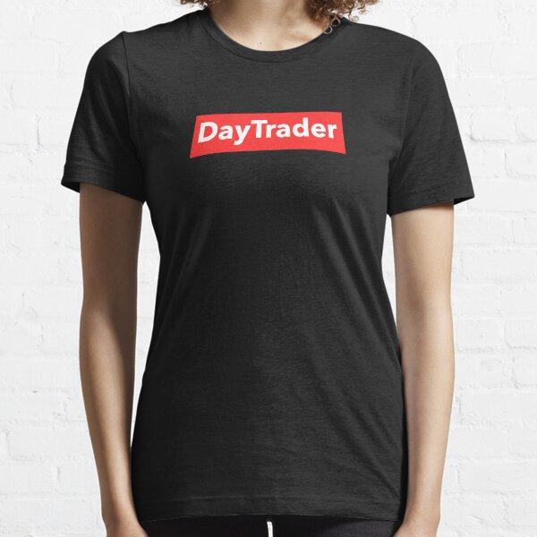 Day Trader Supreme Camiseta esencial