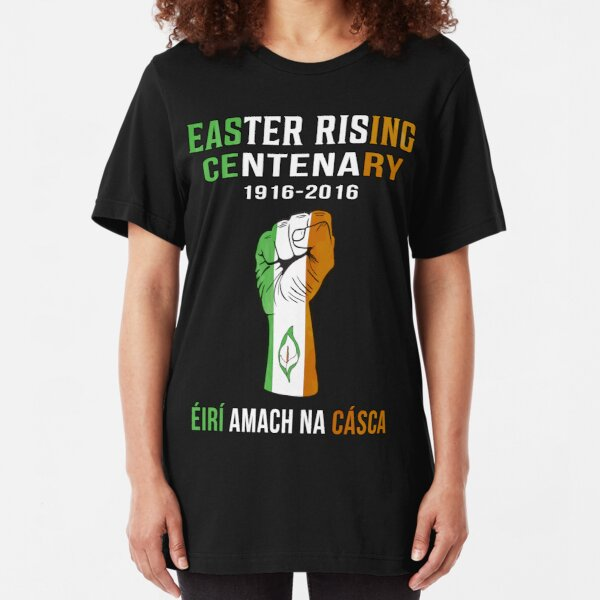 Easter Rising Centenary T Shirt 1916 - 2016 Slim Fit T-Shirt